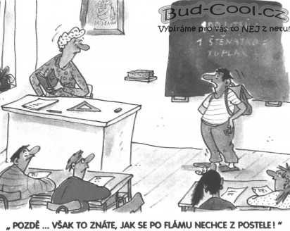 Obrazek Kresleny Vtip Pozde Ve Skole Bud Cool Cz